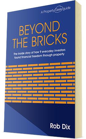Beyond The Bricks - Book by property entrepreneur Rob Dix
